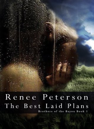 The Best Laid Plans (Brothers of the Bayou, #1)