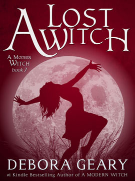 A Lost Witch (A Modern Witch #7)  - Debora Geary