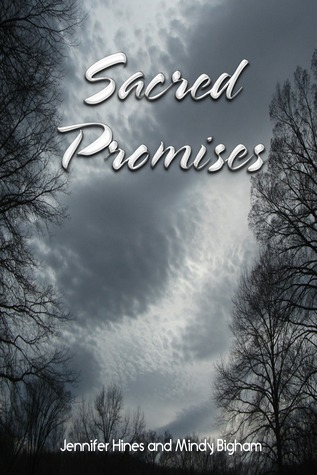 Sacred Promises (Book #1)