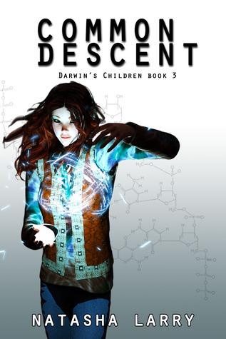 Common Descent (Darwin's Children, #3)