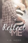 Reflect Me (Reflect Me, #1)