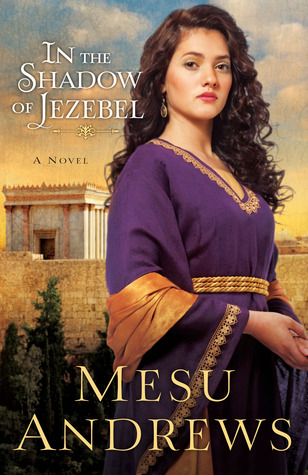 In The Shadow Of Jezebel (Treasure Of His Love, #4)
