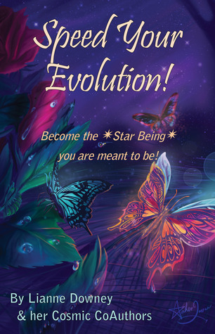 Speed Your Evolution by Lianne Downey