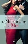 Le milliardaire et moi (Les Héritiers, #1)