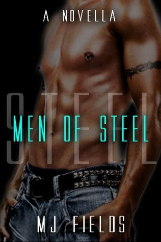Men of Steel (Men of Steel, #0.5)