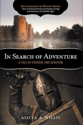In Search of Adventure: A Tale of Courage and Devotion (The Comrades of Honor Series, #2)