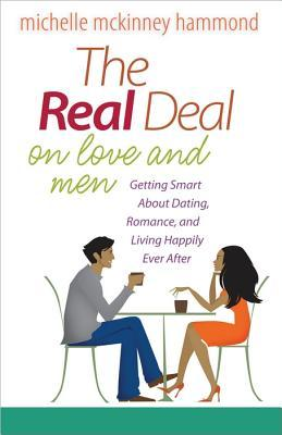 The Real Deal on Love and Men by Michelle McKinney Hammond