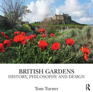 British Gardens by Tom  Turner