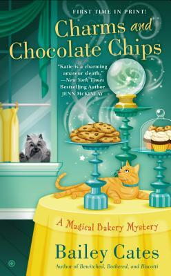 Charms and Chocolate Chips: A Magical Bakery Mystery (A Magical Bakery Mystery, #3)