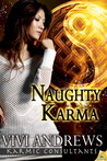 Naughty Karma (Karmic Consultants, #7)