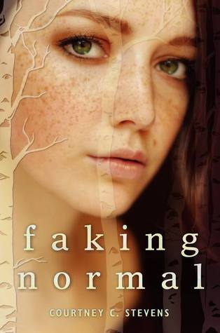 Review (s): Faking Normal by Courtney Stevens – Reviewed by Brittany AND a Student