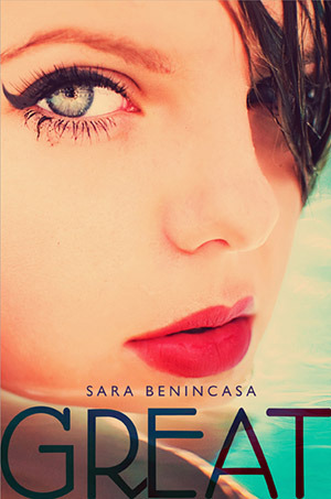 Book Review: Great by Sara Benincasa