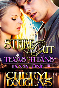 Strike Out by Cheryl Douglas