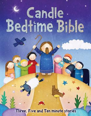 Candle Bedtime Bible: Three, Five and Ten-Minute Stories