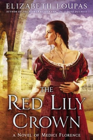 [ARC Review] The Red Lily Crown by Elizabeth Loupas