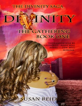 Divinity: The Gathering (Divinity Saga #1) by Susan Reid REVIEW