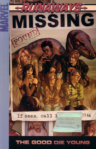 Runaways, Vol. 3: The Good Die Young (Runaways, #3)
