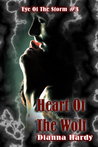 Heart Of The Wolf (Eye Of The Storm, #3)