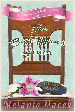 The Best Man's Honor (Rosewood Falls Book 1)