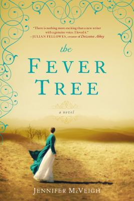 Blog Tour: The Fever Tree by Jennifer McVeigh Spotlight + Giveaway!