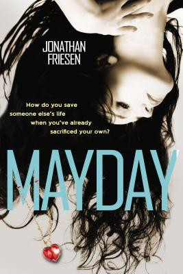 Mayday by Jonathan Friesen