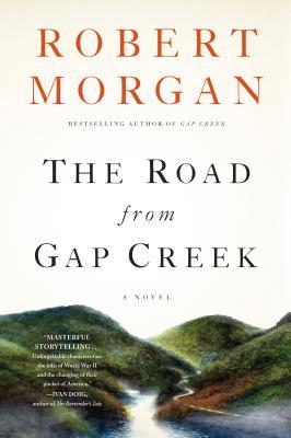 The Road from Gap Creek - Robert Morgan