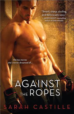Against the Ropes (Against the Ropes, #1)