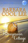 The Honeymoon Cottage (Pajaro Bay #1)
