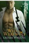 To Wed A Werewolf