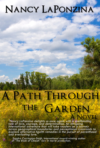 A Path Through the Garden by Nancy LaPonzina
