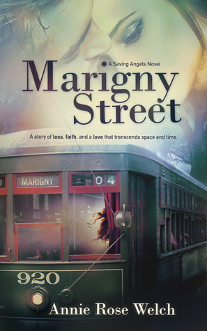 Marigny Street (Saving Angels Series, #1)