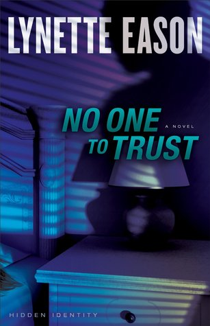 No One to Trust (Hidden Identity, #1)