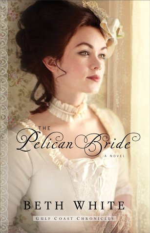 The Pelican Bride (Gulf Coast Chronicles, #1)