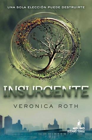 Insurgente (Divergente #2)