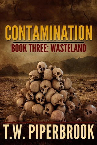 Contamination 3: Wasteland (Post-Apocalyptic Zombie Series)