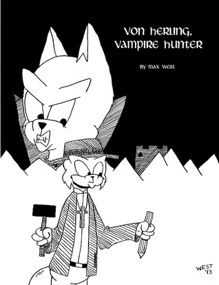 Von Herling, Vampire Hunter by Max  West