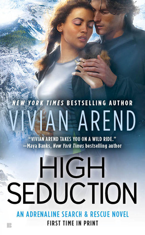 High Seduction (Adrenaline Search & Rescue, #3)