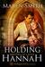 Holding Hannah