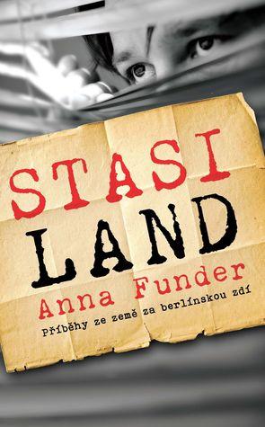 Stasiland - Příběhy ze země za berlínskou zdí