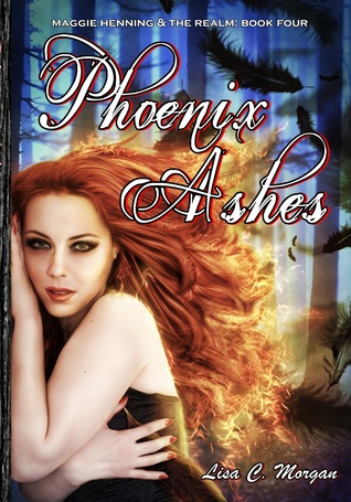 Phoenix Ashes (Maggie Henning & The Realm #4)