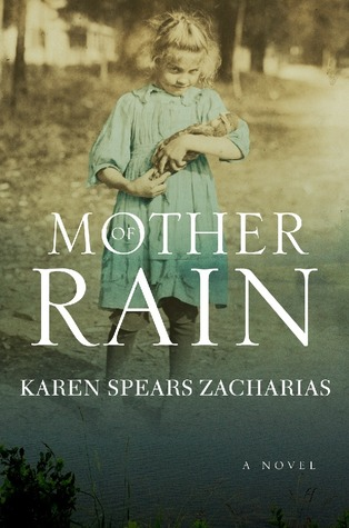 Book cover: Mother of Rain by Karen Spears Zacharias