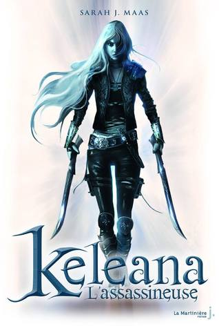 Keleana l'Assassineuse (Keleana, #1)