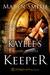 Kaylee's Keeper