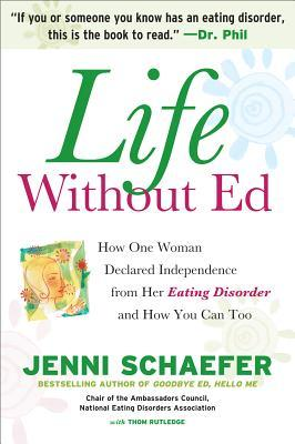 Life Without Ed by Jenni Schaefer