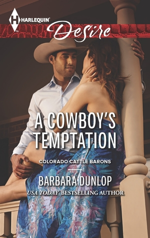 A Cowboy's Temptation (Colorado Cattle Barons, #5)
