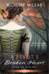 A Bandit's Broken Heart (Blood Blade Sisters, #2)