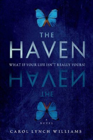The Haven by Carol Lynch Williams