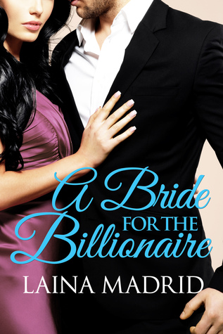 A Bride For the Billionaire