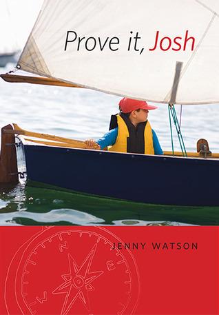 Prove It, Josh by Jenny  Watson