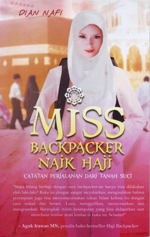 Miss Backpacker Naik Haji by Dian Nafi